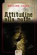 Cover of Attitudine alla notte