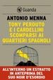 Cover of Tony Perduto e i cardellini scomparsi ai Quartieri Spagnoli