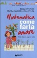 Cover of Matematica, come farla amare