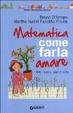Cover of Matematica, come farla amare
