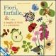 Cover of Fiori, farfalle &… a maglia ai ferri e a uncinetto
