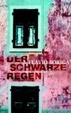 Cover of Der schwarze Regen.