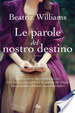 Cover of Le parole del nostro destino