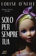 Cover of Solo per sempre tua
