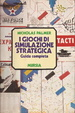 Cover of I giochi di simulazione strategica