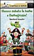 Cover of Hanno rubato la barba a Barbagrossa!