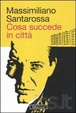 Cover of Cosa succede in città