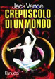 Cover of Crepuscolo di un mondo