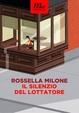 Cover of Il silenzio del lottatore