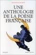 Cover of Une Anthologie de la poésie française