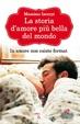 Cover of La storia d'amore più bella del mondo