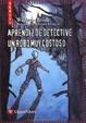 Cover of Aprendiz de detective un robo muy costoso/ detective Apprentice a Costly Robbery