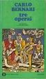 Cover of Tre operai
