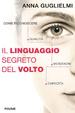 Cover of Il linguaggio segreto del volto