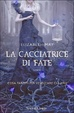 Cover of La cacciatrice di fate