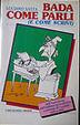 Cover of Bada come parli (e come scrivi)