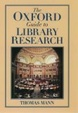 Cover of The Oxford Guide to Library Research