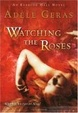 Cover of Watching the Roses