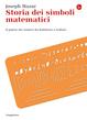 Cover of Storia dei simboli matematici
