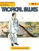 Cover of Tropical Blues n. 1