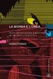 Cover of La bomba e l'onda