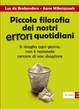 Cover of Piccola filosofia dei nostri errori quotidiani
