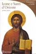 Cover of Icone e Santi d'Oriente - prima parte