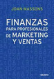 Cover of FINANZAS PARA PROFESIONALES DE MARKETING Y VENTAS