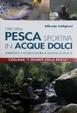 Cover of L'ABC della pesca sportiva in acque dolci
