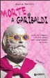 Cover of Morte a Garibaldi
