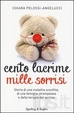 Cover of Cento lacrime mille sorrisi