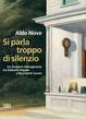 Cover of Si parla troppo di silenzio