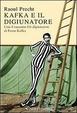 Cover of Kafka e il digiunatore