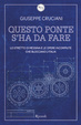 Cover of Questo ponte s'ha da fare. Lo stretto di Messina e le opere incompiuteche bloccano l'Italia