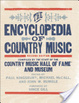 Cover of The Encyclopedia of Country Music
