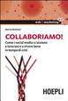 Cover of Collaboriamo! Come i social media ci aiutano a lavorare e a vivere bene in tempo di crisi