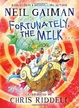 Cover of Fortunately, the Milk ...