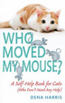 Cover of Who Moved My Mouse?
