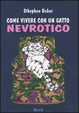 Cover of Come vivere con un gatto nevrotico