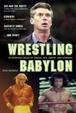 Cover of Wrestling Babylon