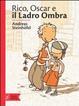Cover of Rico, Oscar e il ladro ombra