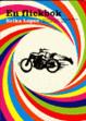 Cover of En flickbok om motorcyklar, flammande ödlor och andra viktiga saker