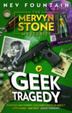 Cover of Geek Tragedy