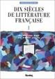Cover of Dix siècles de littérature française