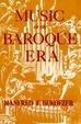 Cover of Music in the Baroque Era, from Monteverdi to Bach.