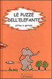 Cover of Le puzze dell'elefante