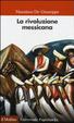 Cover of La rivoluzione messicana