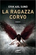 Cover of La ragazza corvo