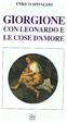 Cover of Giorgione con Leonardo e le cose d'amore