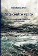 Cover of Vite Contro Vento. La Consulenza Filosofica Individuale